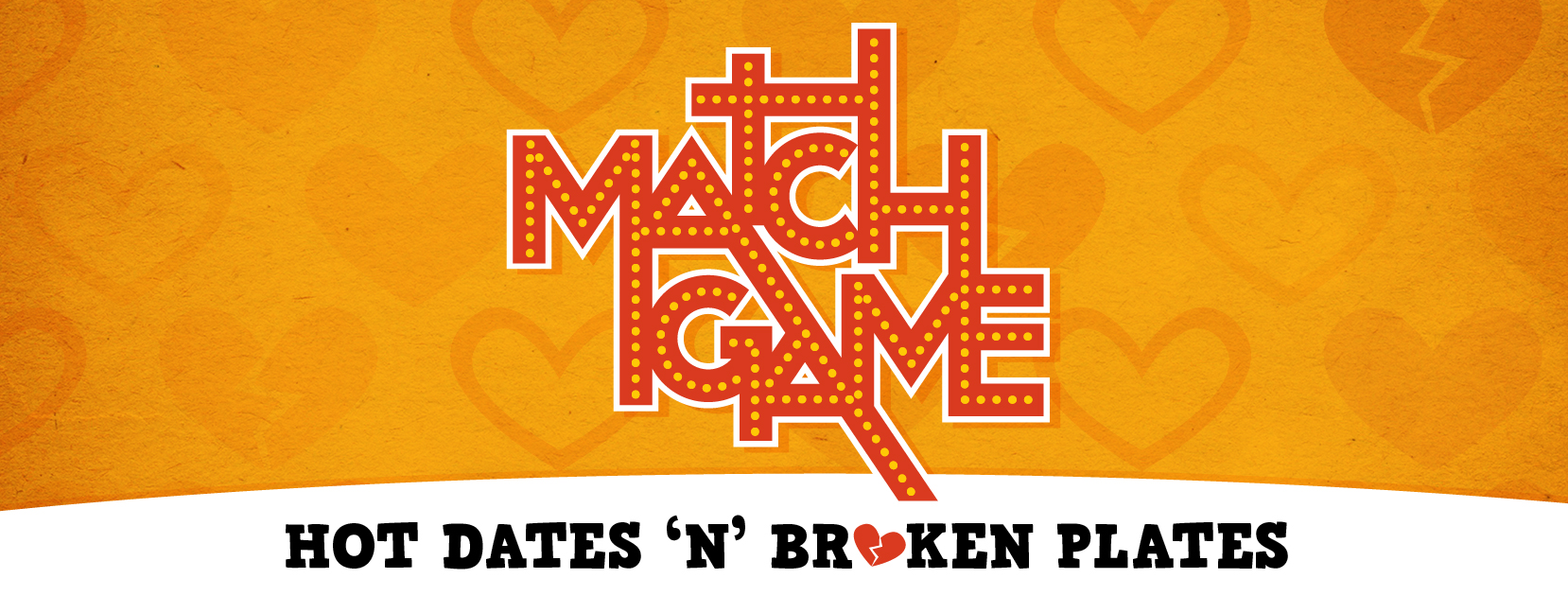 Match Game: Hot Dates 'N' Broken Plates