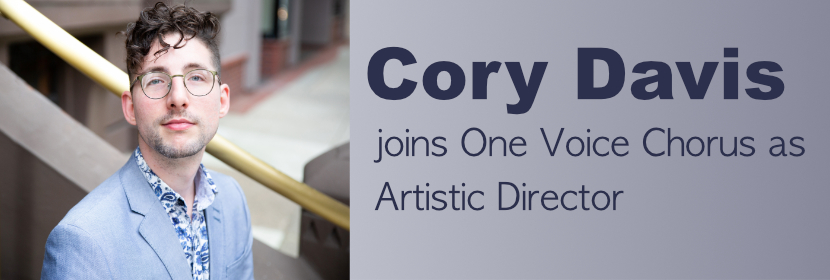 Cory Davis joins One Voice Chorus as Artistic Director
